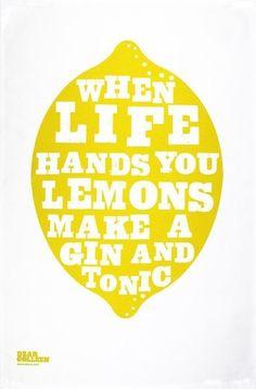 when life gives you lemon