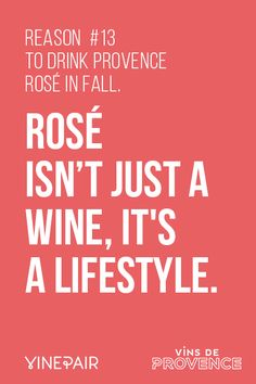 35 Reasons to Drink Rosé in Fall