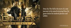 Deus Ex: The Fall is an Action game for android Download latest version of Deus Ex: The Fall MOD Apk + OBB Data [Unlimited Money] 0.0.41 for Android from apkonehack with direct link Deus Ex: The Fall MOD Apk Description Version: 0.0.41 Package: com.squareenix.dxm  700 MB  Min: Android...