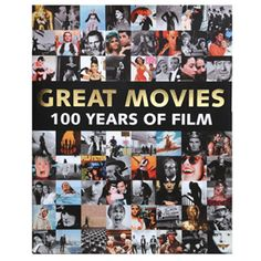 GREAT MOVIES: 100 YEARS OF FILM BOOK