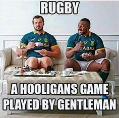 Rugby, a hooligans game played by gentleman All Blacks Rugby Team, Rugby Sport, Rugby Men, Rugby Rules, Rugby Funny, South African Rugby, Rugby Girls, Hot Rugby Players, Welsh Rugby