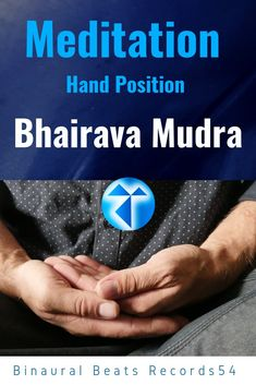 Meditation  / Hand Position / Bhairava Mudra / Records54 ( #Meditation   #Hand Position #Bhairava Mudra #Yoga / #Records54 Meditation Hand Positions, Positivity, Hands, Yoga, Yoga Sayings, Optimism
