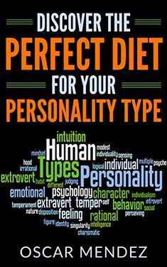 Discover the Perfect Diet for Your Personality Type by [Mendez, Oscar] Ebooks Online, Free Ebooks, Weight Watchers Plan, Personality Types, Introvert, Things To Buy, Natural Remedies, Psychology, Pdf