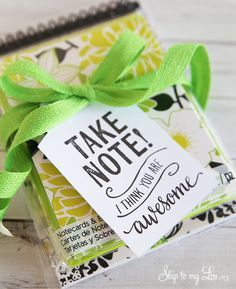 Back to school teacher gift idea: Take note free printable tag #print #backtoschool skiptomylou.org