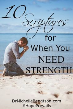 Are you just barely hanging on, wondering how you'll make it? When you need strength, where do you turn? Focus on God and His promises. Rely on these 10 scriptures when you need strength.
