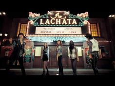 LA chA Ta - f(x) - The outfits in this are very fun! I still love how they try to sound different in each song too!