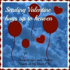 Happy Valentine's Day in Heaven. I love and miss you Mom & Dad! Miss You Mom, Mom And Dad, Fathers Day Poems, Grief Poems, Loved One In Heaven, Birthday In Heaven, Missing My Son, Heaven Quotes, Memorial Poems