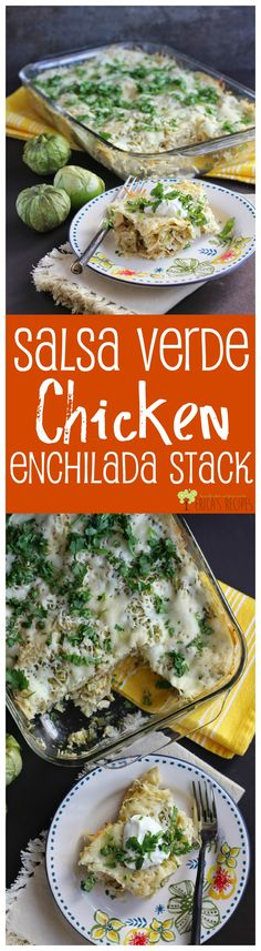 Salsa Verde Chicken Enchilada Stack from EricasRecipes.com