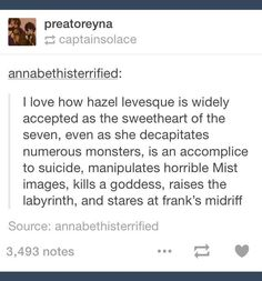 Hazel Levesque everyone, she is truly one of my favorite Percy Jackson characters! Percy Jackson Head Canon, Percy Jackson Memes, Percy Jackson Books, Percy Jackson Fandom, Solangelo, Percabeth, Trials Of Apollo, Rick Riordan Books, Heroes Of Olympus