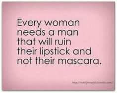 I quit wearing mascara two weeks ago. What was the point. Ruined every day. Sadly, my lipstick was fine.