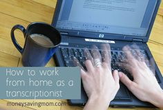 How to work from home as a transcriptionist, something you would be interested in? @Megan Wagner Webster