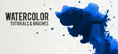 30 Watercolor Tutorials and Brush Sets for Photoshop | Bluefaqs