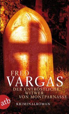 Fred Vargas, Der untröstliche Witwer von Montparnasse | Nur einer unter vielen höllisch spannenden Krimis der französischen Autorin. www.redaktionsbuero-niemuth.de