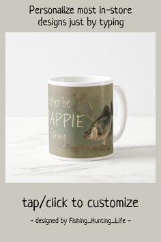 Rather be Crappie Fishing Coffee Mug #crappie #fish #fishing #rather #be #CoffeeMug Trick Pictures, Crappie Fishing Tips, Store Design, Funny Jokes, Coffee Mugs, Custom Design, Ceramics, Make It Yourself, Tableware