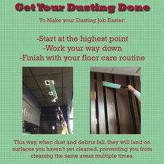 Dusting is an important part of your cleaning routine. Make it easier by working your way from top to bottom