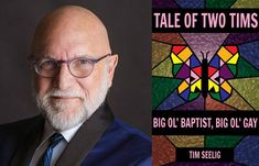 Coming Out and LGBTQ Activism: Dr. Tim Seelig's Story