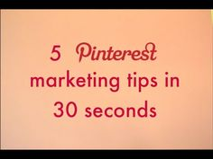 5 Pinterest marketing tips in 30 seconds (Video) | Charity Digital News