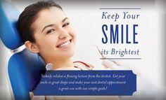 Five great tips to give both you and your dentist something to smile about!