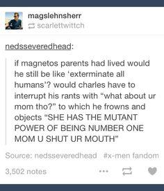 Tumblr; Magneto; mutant; mother; Erik Lensherr; Charles Xavier; Professor X