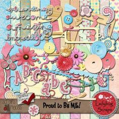 Proud to be Me! is a kit all for the girls... big, small, old, young, young at heart... babies, teens and soooo much more!