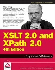 XSLT 2.0 and XPath 2.0 : programmer's reference / Michael Kay