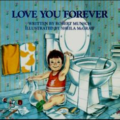 To my moms of boys. Do you recall reading this book to your little one? Well read it again when they are starting their Sr year and tell me you don't shed a tear. Love You Forever by Robert Munsch, Illustrated by Sheila McGraw Up Book, This Is A Book, Book Nerd, We Are The World, In This World, Love You Forever Book, Forever Song, Sheila, My Bebe