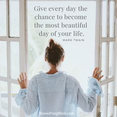 Give everyday the chnace to become the most beautiful day of your life (Mark Twain) Mark Twain, Life Inspiration, Your Life, Feng Shui, Beautiful Day, Inspirational Quotes, Cover, Books, Life Coach Quotes