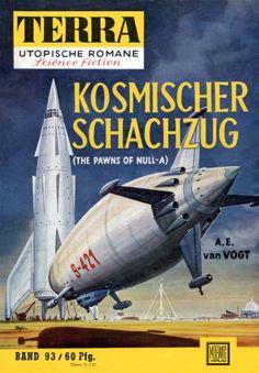 Terra SF 93 Kosmischer Schachzug   THE PAWNS OF NULL-A Alfred Elton van Vogt  Titelbild 1. Auflage:  Karl Stephan Null-A 2,00.#