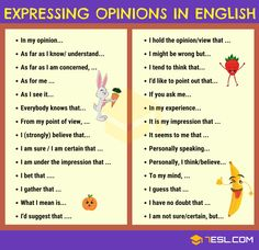 How to Express Your Opinions in English! List of common phrases to express your different points of views in English with ESL pictures. Learn these useful expressions to express opinions in English. English Sentences, English Phrases, English Vocabulary, English Grammar, English Language, English Vinglish, English Tips, English Study, Ielts Writing