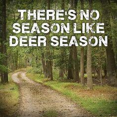 There's no season like #deerseason. #truth #prois