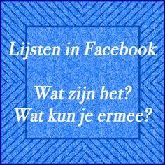 Facebook lijsten, wat zijn het? wat kun je ermee?