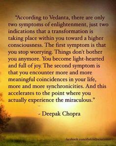 ~Deepak Chopra