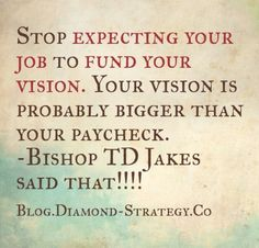 Search Youtube -> Multiple Streams of Income, Bishop T.D. Jakes