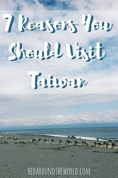 7 Reasons You Should Visit Taiwan (1)
