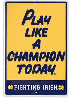 Product: Play Like a Champion Today Parking Sign