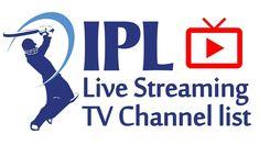 IPL 2020 Live Streaming  TV Channel list , Indian Premier League 2020