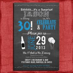 Surprise 21st, 30th, 40th, 50th Chalkboard Style Birthday  Invitation 4x6 or 5x7 Invitation for a Guy-DIY Printable