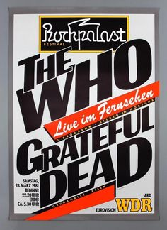 THE WHO GRATEFUL DEAD. In excellent unfolded and unmarked condition, bright and unmarked. This is easily the finest copy we have ever seen. Grateful Dead Tour, Grateful Dead Image, Grateful Dead Poster, Rock Festival, Vintage Concert Posters, Vintage Posters, Rock Band Posters, Tour Posters, Art Posters