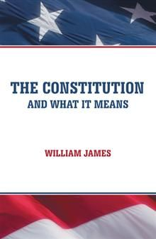There have been volumes upon volumes written about the US Constitution, but many of them just confuse things.    William James, a longtime student of the US Constitution, relies on James Madison, its recognized father, as well as Alexander Hamilton and John Jay to reveal the document's true meaning in this detailed analysis.    James reveals what the Founding Fathers really intended the Constitution to do, and he also shares forgotten truths, such as: