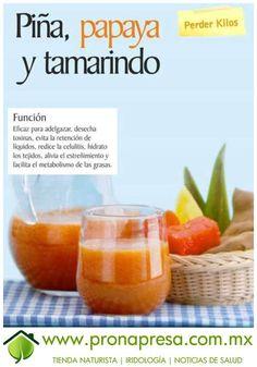 Jugo Natural de Piña, Papaya y Tamarindo: Perder kilos. #ConsejosdeSalud #TipsSaludables #Salud