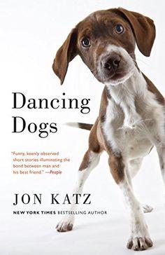 Dancing Dogs: Stories by Jon Katz http://www.amazon.com/dp/B007QPFFSY/ref=cm_sw_r_pi_dp_r0XEwb0GZ537Z