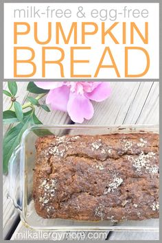 Simple Pumpkin Bread with No Milk or Eggs. Food Allergy Friendly. Based on our popular banana bread recipe. You'll love it and so will your kids.