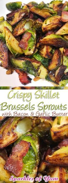 These Crispy Skillet Brussels Sprouts with Bacon & Garlic Butter are the absolute best Brussels sprout recipe! This is now one of my go-to recipes, easy to make and very delicious. # Crispy Skillet Brussel Sprouts with Bacon & Garlic Butter Bacon Recipes, Brunch Recipes, Vegetable Recipes, Dinner Recipes, Cooking Recipes, Healthy Recipes, Skillet Recipes, Gourmet Recipes, Delicious Recipes
