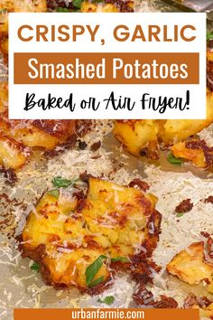 These crispy, crunchy garlic smashed potatoes topped with fresh herbs and parmesan cheese is the perfect finger food for your New Years' Eve. It can be baked or made in an air fryer. Easily make it vegan by leaving off the cheese and using nutritional yeast instead!