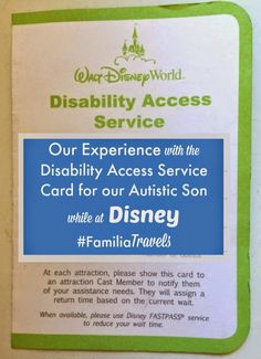 Our Walt Disney World Experience using the Disability Access Service for our son with Autism. Visit Atypical Familia for More Special Needs Family Travel Tips for Walt Disney World.