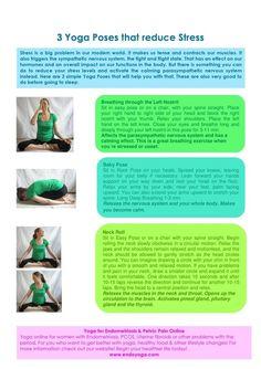 3 Yoga Poses that reduce stress http://www.endoyoga.com/1/post/2013/08/3-yoga-poses-that-reduces-stress.html Yoga for Endometriosis & pelvic Pain