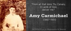 Amy Carmichael: liberator of child slaves « Blue Letter Bible Blogs Main landing site