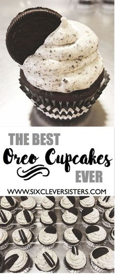 The Best OREO CUPCAKES Ever - Six Clever Sisters