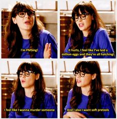 Most hilarious New Girl moment! Almost peed my pants, love this crazy show! Zooey is the bomb! Beau Film, Nick Miller, New Girl Quotes, New Girl Memes, Girl Humor, Teen Memes, Period Humor, Period Quotes, Period Funny