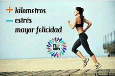 Mas kilómetros,  Menos estrés, mayor felicidad. #Running #Motivación #Inspiración